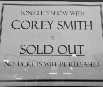 Corey Smith has sold out many venues such as the Georgia Theatre. Every time they sell out the Georgia Theatre they receive a medal.