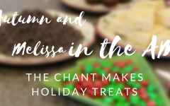 Autumn and Melissa in the AM: The Chant makes holiday treats