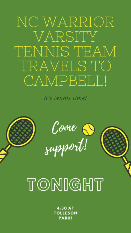 NC+Warrior+tennis+team+travels+to+Campbell+highschool+tonight+to+take+on+the+Spartans.+After+a+tough+loss+before+winter+break%2C+the+team+eagerly+awaits+to+face+off+against+their+opponents+hoping+to+bring+home+a+win.+%E2%80%9CI+can%27t+wait+to+play+tonight%2C+I+love+playing+alongside+my+teammates+and+learning+from+them%2C%E2%80%9D+sophomore+Lorenzo+Alcaron+said.